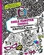 Monster High. Coole Monster �berall: Mein schaurigsch�nes Kritzelbuch
