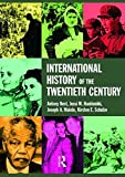 img - for International History of the Twentieth Century book / textbook / text book