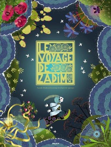 Le voyage de Zadim (2CD audio) (French Edition)