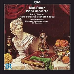 レーガー:ピアノ協奏曲 Op.114/J.S.バッハ=ブゾーニ:ピアノと弦楽合奏のための協奏曲 ニ短調 BWV1052
