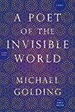 img - for A Poet of the Invisible World: A Novel book / textbook / text book