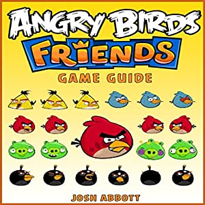 Angry Birds Friends Game Guide Audiobook