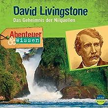 David Livingstone - Das Geheimnis der Nilquellen (Abenteuer & Wissen) Hörbuch von Maja Nielsen Gesprochen von: Jens Wawrczeck