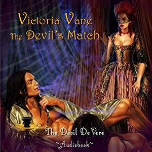 The Devil's Match: The Devil DeVere | [Victoria Vane]