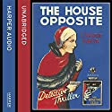 The House Opposite (The Detective Club) Audiobook by J. Jefferson Farjeon Narrated by David John