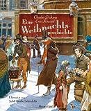 Eine Weihnachtsgeschichte (Klassiker der Kinderliteratur, Band 16)