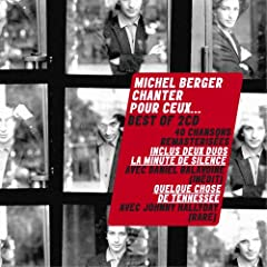 Michel Berger - Chanter pour ceux ...