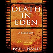 Death in Eden: A Mystery | Paul J. Heald