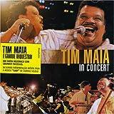echange, troc Tim Maia - Tim Maya in Concert
