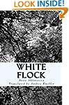 White Flock: Poetry of Anna Akhmatova