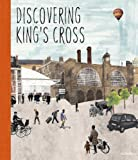 Michael Palin Discovering King's Cross: A Pop-Up Book