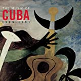 1909-1951: Music Of Cuba: This
