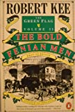 Robert Kee The Green Flag: The Bold Fenian Men v. 2: History of Irish Nationalism