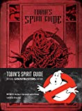 img - for Tobin's Spirit Guide: Official Ghostbusters Edition book / textbook / text book