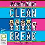 Clean Break | Jacqueline Wilson