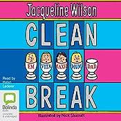 Clean Break | [Jacqueline Wilson]