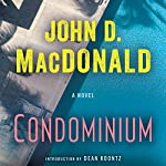 Condominium: A Novel | John D. MacDonald