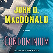 Condominium: A Novel (       UNABRIDGED) by John D. MacDonald Narrated by Richard Ferrone