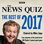 The News Quiz: The Best of 2017: The Topical BBC Radio 4 Comedy Panel Show |  BBC Radio Comedy
