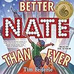 Better Nate Than Ever | Tim Federle