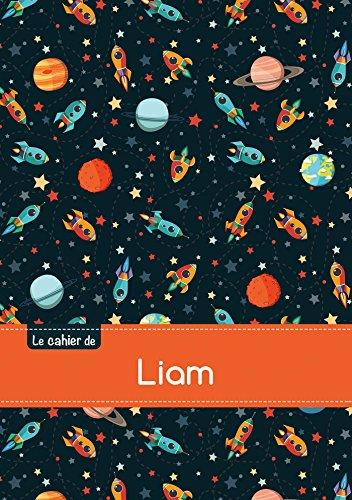 Le cahier de Liam - Séyès, 96p, A5 - Espace (Enfant)