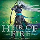 Heir of Fire: Throne of Glass, Book 3 (       UNABRIDGED) by Sarah J. Maas Narrated by Elizabeth Evans