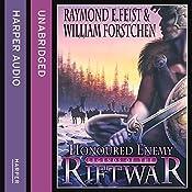 Honoured Enemy: Legends of the Riftwar, Book 1 | Raymond E. Feist, William Forstchen