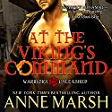 At the Viking's Command Audiobook by Anne Marsh Narrated by Noah Michael Levine