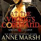 At the Viking's Command Hörbuch von Anne Marsh Gesprochen von: Noah Michael Levine