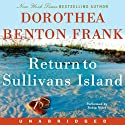 Return to Sullivans Island (       UNABRIDGED) by Dorothea Benton Frank Narrated by Robin Miles