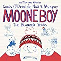 Moone Boy Audiobook by Chris O'Dowd, Nick Vincent Murphy Narrated by Chris O'Dowd, Nick Vincent Murphy