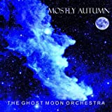 THE GHOST MOON ORCHESTRA Mostly Autumn