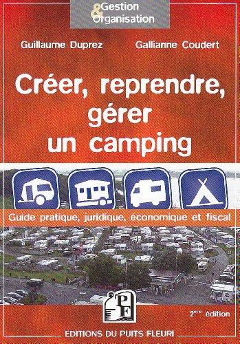 creer, reprendre, gérer un camping