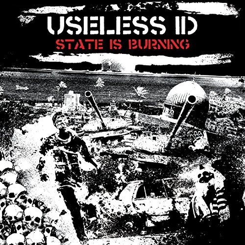 State Is Burning by Useless Id (2016-07-01)