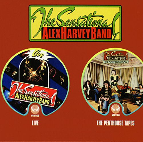 The Sensational Alex Harvey Band - Live  The Penthouse Tapes - Zortam Music