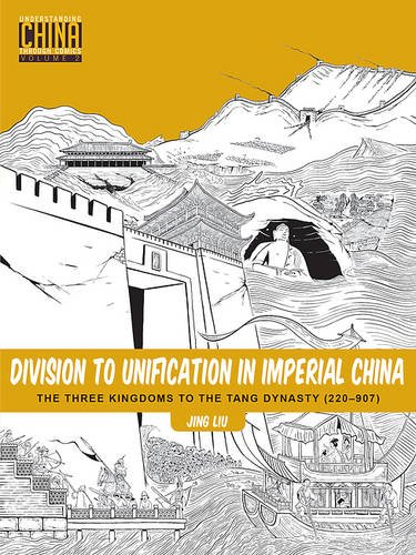 division-to-unification-in-imperial-china-the-three-kingdoms-to-the-tang-dynasty-220-907-understandi