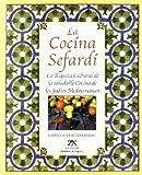La Cocina Sefardi La Riqueza Cultural (Spanish Edition) (8489675511) by Sternberg, Robert