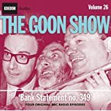 "The ""Goon Show"": Bank Statement No. 349 v. 26 (Radio Collection)by Spike Milligan"