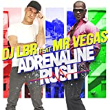 Adrenaline Rush (Club Extended) [feat. Mr. Vegas]