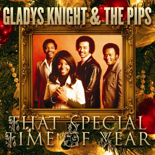 Gladys Knight and The Pips - That Special Time of Year - Zortam Music