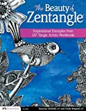 The Beauty of Zentangle: Inspirational Examples from 137 Gifted Tangle Artists Worldwide