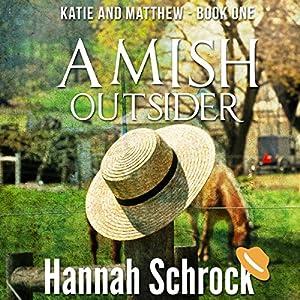 Amish Outsider Audiobook