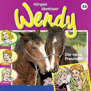Die neue Freundin (Wendy 48) Hörspiel
