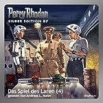 Das Spiel des Laren - Teil 4 (Perry Rhodan Silber Edition 87) | William Voltz,H. G. Ewers,H. G. Francis
