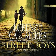 Street Boys Audiobook by Lorenzo Carcaterra Narrated by Joe Mantegna