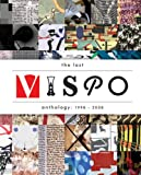 img - for The Last Vispo Anthology: Visual Poetry 1998-2008 book / textbook / text book