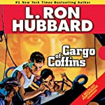 Cargo of Coffins | L. Ron Hubbard