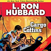 Cargo of Coffins | [L. Ron Hubbard]
