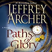 Paths of Glory: A Novel | [Jeffrey Archer]