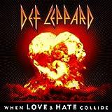 When Love & Hate Collide